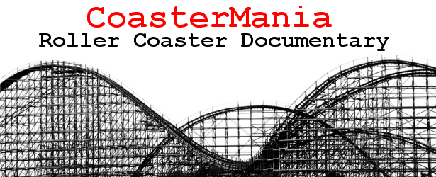 CoasterMania Roller Coaster Documentary